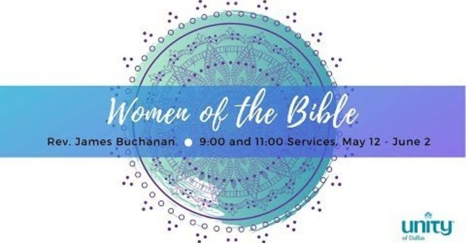 Women of the Bible Series, Part 2